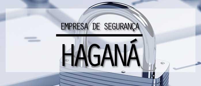 Procura por uma empresa de segurança em SP? Saiba porque entrar em contato com a Haganá!
