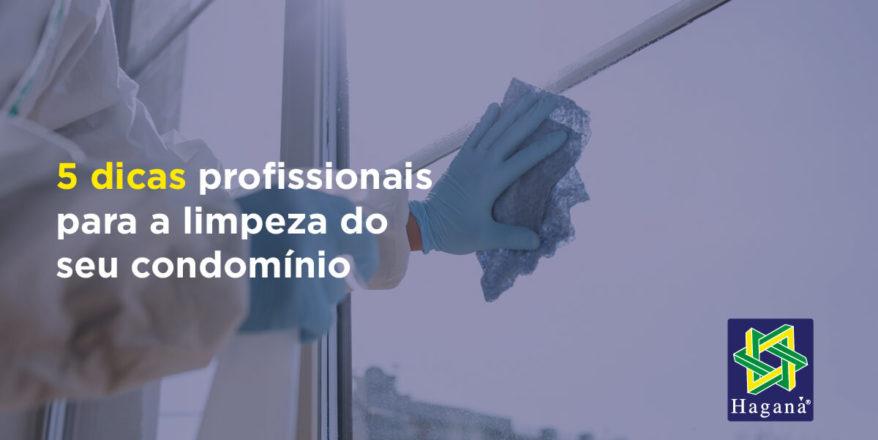5 dicas profissionais para a limpeza do seu condomínio